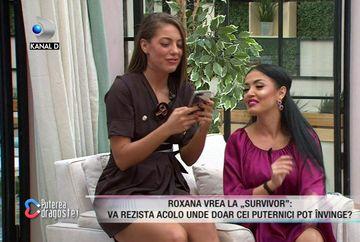 """Roxana de la """"Puterea dragostei"""" vrea la """"Survivor România""""! Ce reacție a avut Andreea Mantea când a aflat vestea"""