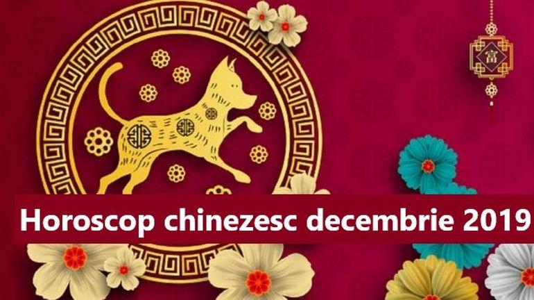 horoscop chinezesc decembrie 2019