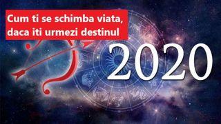 ASTROLOGIE - Rezolutia lui 2020 pentru fiecare zodie. Spune cuvintele potrivite ca sa ai un an cu impliniri