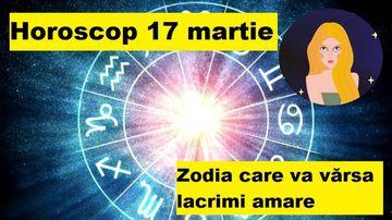 Horoscop 17 martie. Zodia care este trădată de un bun prieten