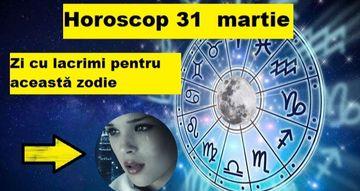 Horoscop 31 martie. Zodia care va pune capăt unui capitol dureros din viața ei