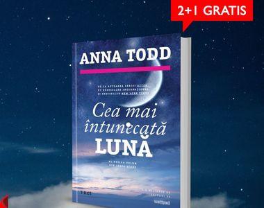 Nou la LIBREX: Cea mai întunecată lună, de Anna Todd