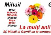 Mesaje de Sf. Mihail şi Gavril 2020: Felicitări şi urări cu La mulţi ani Mihai, Mihaela, Gabriel şi Gabriela!