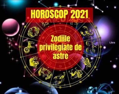 Horoscop 2021: Este anul lor! Zodiile privilegiate de astre. Vor avea un an perfect