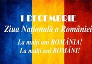 Mesaje de 1 Decembrie 2020 pentru români: La mulți ani de Ziua Națională a României!