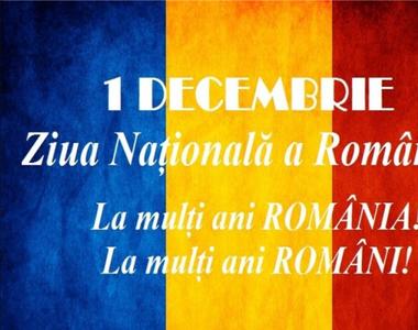 Mesaje de 1 Decembrie 2020 pentru români: La mulți ani de Ziua Națională!