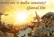 Urări de Sf. Ion: Felicitări şi mesaje cu La mulţi ani de Sfântul Ioan Botezătorul