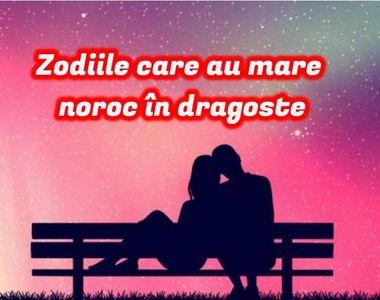 Horoscop 15 ianuarie 2021: Zodiile care au mare noroc în dragoste