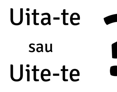 """Lecția de gramatică: cum se scrie corect: """"uite-te"""" sau """"uită-te""""?"""