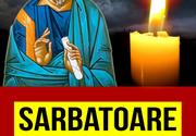 Sărbătoare mare azi pentru toți creștinii ortodocși. Ce nu ai voie să faci
