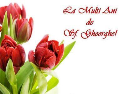Mesaje, felicitări, imagini frumoase de Sfântul Gheorghe pe care le poţi trimite celor...
