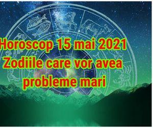 Horoscop 15 mai 2021. Problemele se țin scai sâmbătă de această zodie. Sfatul astrologului