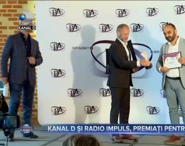 KANAL D ȘI RADIO IMPULS, PREMIAȚI PENTRU SUCCES