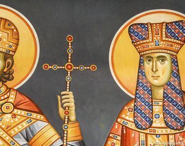 Tradiții de Sfinții Constantin și Elena. Ce nu trebuie să faci astăzi