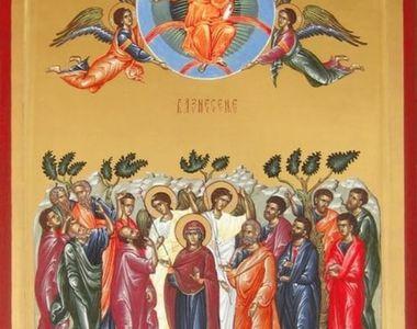 Înălțarea Domnului. Rugăciunea pe care credincioșii o rostesc în această zi