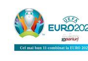 Cel mai bun 11-combinat la EURO 2020