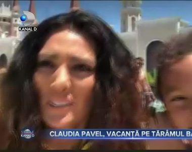 CLAUDIA PAVEL, VACANȚĂ PE TĂRÂMUL BASMELOR