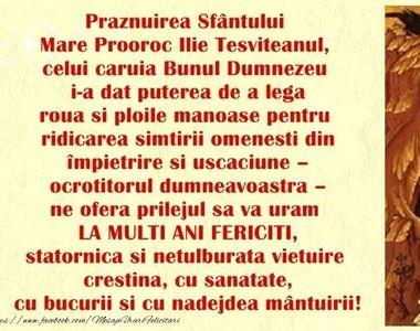 Ce nume se sărbătoresc de Sf. Ilie? Mesaje de La mulţi ani pentru Ilie, Ilinca, Lia,...