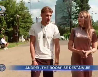 Andrei - The Boom - se destăinuie