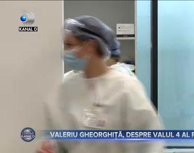 Valeriu Gheorghita, despre valul 4 al pandemiei