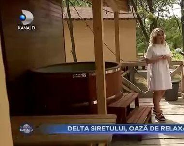 Delta Siretului, oaza de relaxare