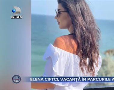 Elena Ciftci, vacanță în parcurile acvatice