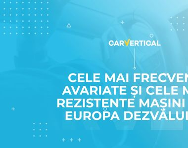 Dezvăluirea celor mai avariate și a celor mai atent conduse mașini din Europa