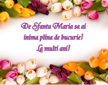 Felicitări mesaje şi urări de Sf. Maria: Imagini cu La mulţi ani, Maria, Marian şi...