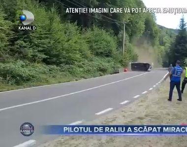 Pilotul de raliu a scapat miraculos
