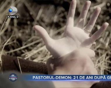 Pastorul-demon, 21 de ani dupa gratii