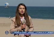 Dupa o vara _verde_ litoralul e ROSU