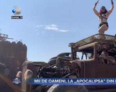 Mii de oameni la APOCALIPSA din deșert