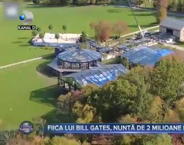 Fiica lui Bill Gates, nuntă de 2 milioane de dolari