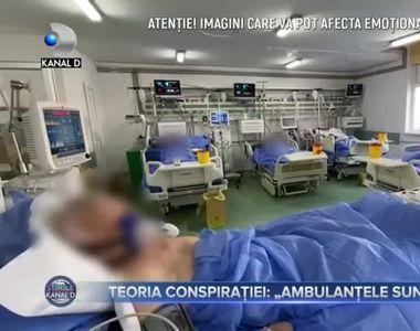Teoria conspirației- `Ambulanțele sunt goale`