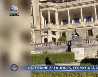 Catherine Zeta Jones, fermecată de Peleș