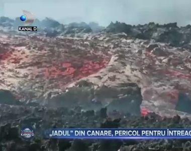 Iadul din Canare, pericol pentru intreaga Europa
