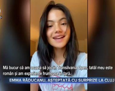 Emma Răducanu, așteptată cu surprize la Cluj
