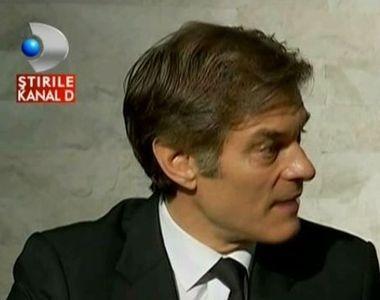 """Dr. Oz, in exclusivitate pentru Stirile Kanal D: """"Imi plac sarmalele, berea, vin..."""