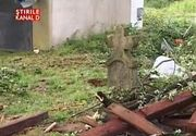 Vijelia a lovit mai multe localitati din tara. In Timis, un cimitir intreg a fost distrus. Imagini infioratoare