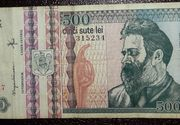 Mai ai pe acasa bancnote de 500 de lei cu Brancusi? Afla cat au ajuns sa valoreze acum!