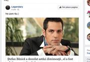 """Stirea falsa care a aparut pe mai multe grupuri pe Facebook: """"Stefan Banica a decedat in aceasta dimineata"""" - Aveti mare grija pe ce dati click"""