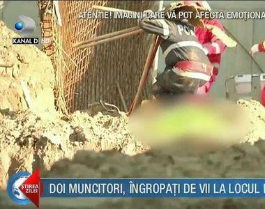 Doi muncitori au murit ingropati sub un mal de pamant care s-a surpat pe un santier din...