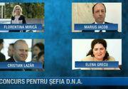 Concurs pentru sefia DNA! Toti cei patru candidati au sustinut interviurile