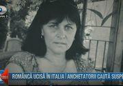 Nicoleta a fost ucisa in urma cu 10 zile, in Italia! A fost gasita arsa, dar cauza mortii este sugrumarea. Familia cauta vinovatul