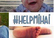 Mihai are doar 6 luni, iar viata bebelusului depinde de noi toti. Diagnosticat cu o boala rare, doar prin donatii mai poate fi salvat. Ministerul Sanatatii nu deconteaza tratamentul