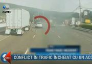 Un conflict in trafic s-a incheiat cu un accident! Imagini socante surprinse pe autostrada
