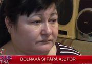Bolnava si fara ajutor. O femeie in varsta de 51 de ani, cu sase diagnostice si fara asigurare medicala, a ajuns la capatul puterilor
