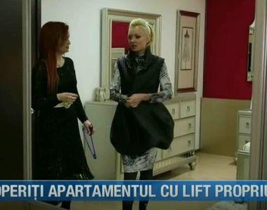 """Cum arată apartamentul cu lift propriu. Descoperiţi la """"Casă de vedetă"""""""