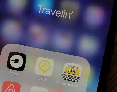 Proiect de OUG care vizează Uber şi Taxify - şoferii vor fi amendaţi de câte ori sunt...
