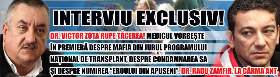 """INTERVIU EXCLUSIV! Dr. Victor Zota rupe tăcerea! Medicul vorbește în premieră despre mafia din jurul programului național de transplant, despre condamnarea sa și despre numirea """"Eroului din Apuseni"""", dr. Radu Zamfir, la cârma ANT"""